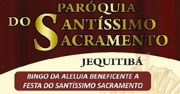 BINGO DA ALELUIA BENEFICENTE A FESTA DO SANTÍSSIMO SACRAMENTO