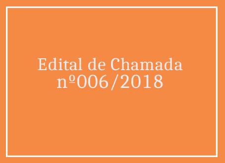Edital de Chamada nº006/2018