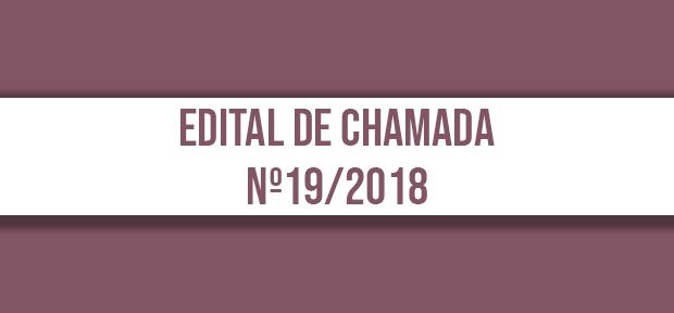 Edital de Chamada nº19/2018