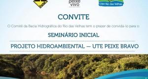 Seminário apresenta obras hidroambientais que serão realizadas na UTE Peixe Bravo